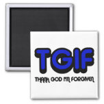 "Christian ""TGIF"" Thank God I'm Forgiven Fridge Magnets"