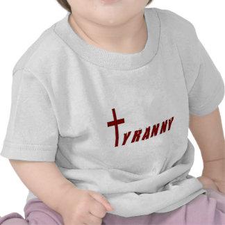 Christian Tyranny T Shirts
