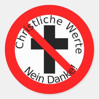 Christian values - no thanks! classic round sticker