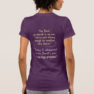 Christian Women I am the Storm Whispered to Devil T-Shirt