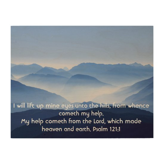 Christian Wood Wall Art - Psalm 121:1-2