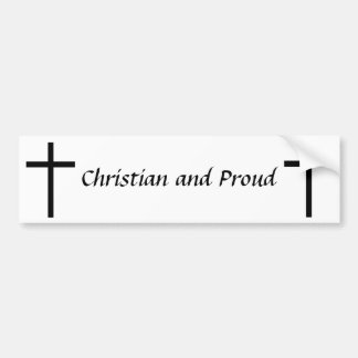 Christiand and Proud Bumper Sticker