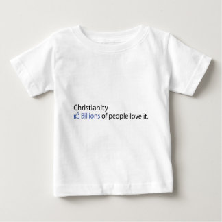 Christianity; Billions of People Love It Baby T-Shirt