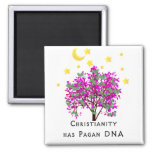Christianity Has Pagan DNA Refrigerator Magnet