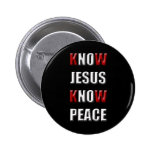 Christianity Know Jesus Know Peace Button