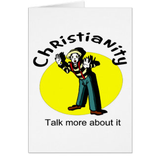 Christianity, Talk more about it with mime Card