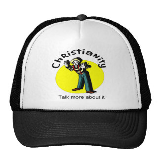 Christianity, Talk more about it with mime Trucker Hat
