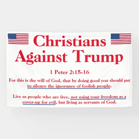 Christians Against Trump protest Banner