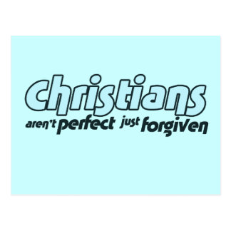Christians are not perfect just forgiven postcard