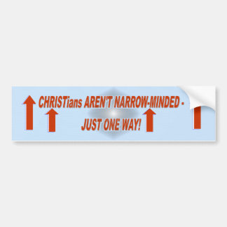 CHRISTians ARE ONE WAY Bumper Sticker