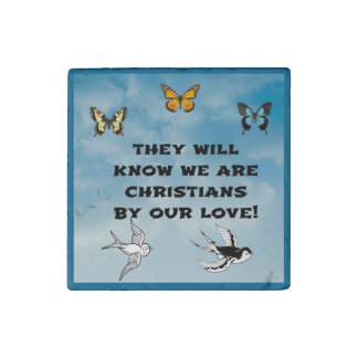 Christians By Our Love Stone Magnet