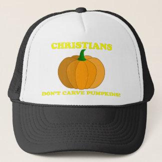 Christians Don't Carve Pumpkins Trucker Hat