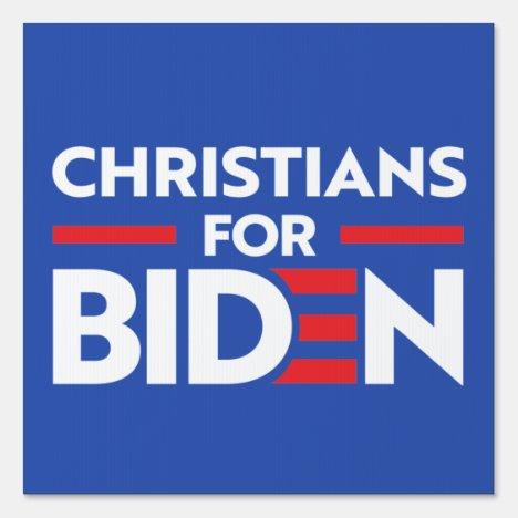 CHRISTIANS FOR JOE BIDEN SIGN