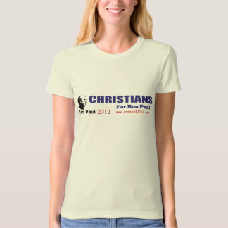 Christians for Ron Paul Revolution 2012 President T-Shirt