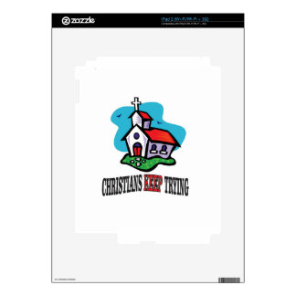 christians keep trying decal for iPad 2