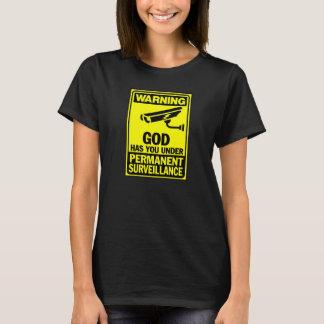 Christians: You're under surveillance! T-Shirt