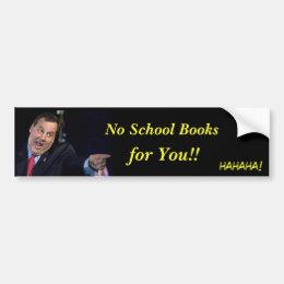 Christie-No School Books Bumper Sticker