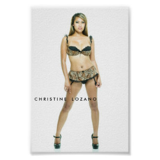 christine-6033, C H R I S T I N E    L O Z A N O Poster