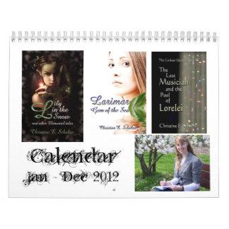 Christine E. Schulze 2012 Fantasy Calendar