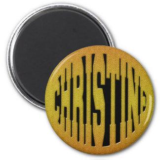 CHRISTINE - GOLD TEXT 2 INCH ROUND MAGNET