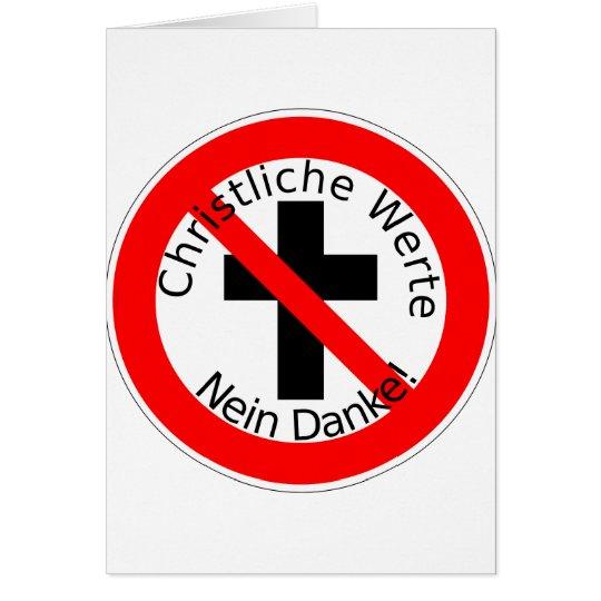 Christliche Werte — Nein Danke! Card