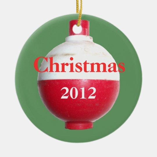 Christmas 2012 Fishing Bobber Ornament