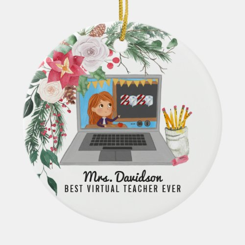 Christmas 2020  Best Virtual Learning Teacher Ceramic Ornament
