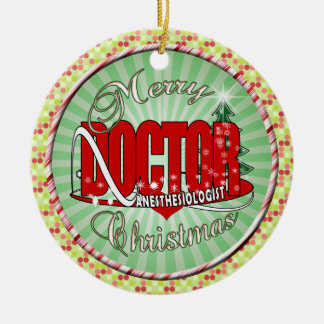 CHRISTMAS ANESTHESIOLOGIST CERAMIC ORNAMENT