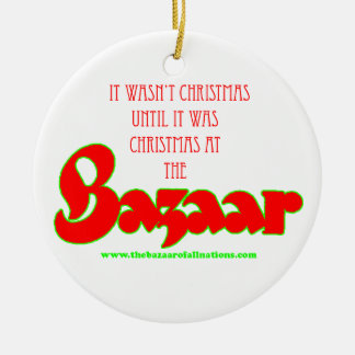 """Christmas at the Bazaar"" ornament"