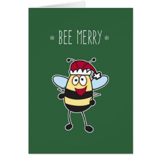 Christmas, Be Merry! Bumble Bee with Santa Hat Card