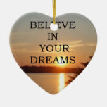 Christmas Believe in your dreams Christmas Tree Ornaments