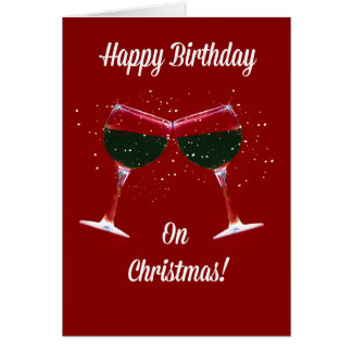 Christmas Birthday Card Toasting Wine Glasses