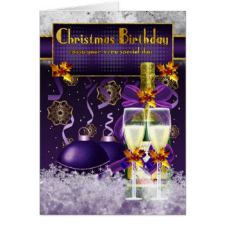 Christmas Birthday, Champagne And Holly Card