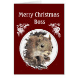 Christmas Boss, From the bunch of Nuts -Squirrel Greeting Cards