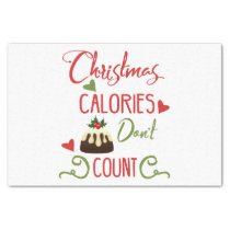 christmas calories dont count funny holiday quote tissue paper