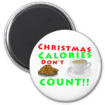 Christmas Calories Don't Count Humor Funny 2 Inch Round Magnet