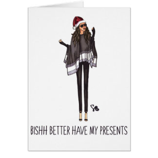 Christmas Card - Better have my presents