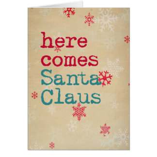 Christmas card retro text Here comes Santa Claus