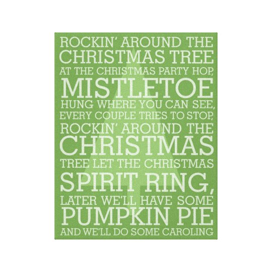 Christmas Carol Lyrics Rocking Around Canvas Print
