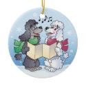Christmas Caroling Poodles Ornament ornament