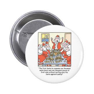Christmas Cartoon Santa Apprenticeship Pinback Button