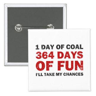 Christmas Coal VS 364 Days of Fun Button