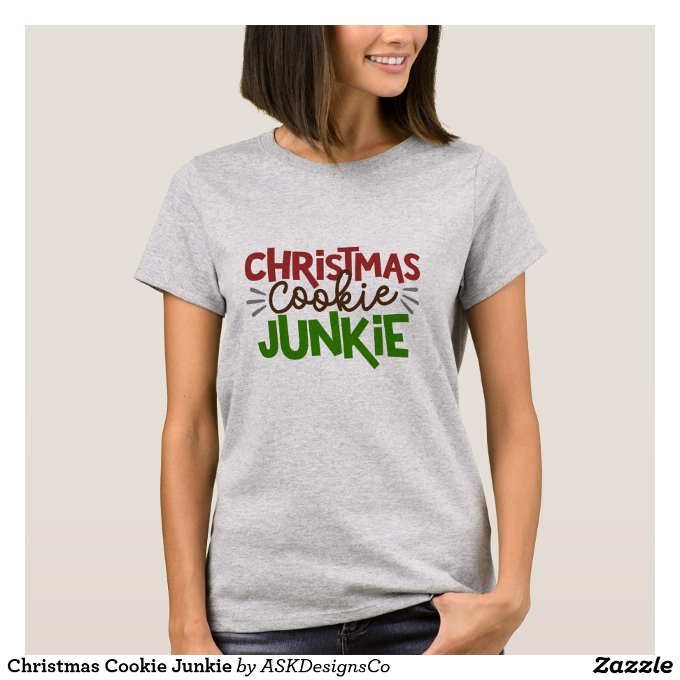Christmas Cookie Junkie T-Shirt - Best Selling Long-Sleeve Street Fashion Shirt Designs