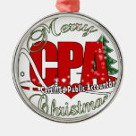 CHRISTMAS CPA Certified Public Accountant Round Metal Christmas Ornament