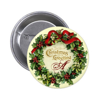 CHRISTMAS CROWN WITH MISTLETOES AND HOLLY BERRIES PINBACK BUTTON