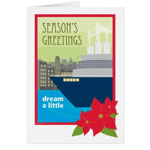 Christmas Cruise Ship Dream a Little Greeting Card