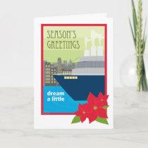 Christmas Cruise Ship Dream a Little Holiday Card