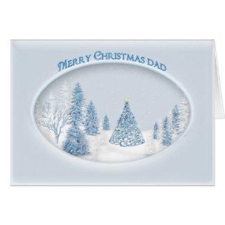CHRISTMAS - DAD - SNOW/TREE/SCENIC CARD