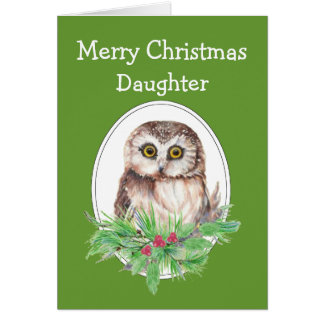 Christmas Daughter Cute Owl Bird Holly and PIne Greeting Card