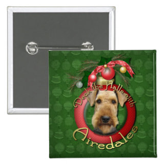 Christmas - Deck the Halls - Airedales Pin